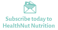 Subscribe to HealthNut Nutrition