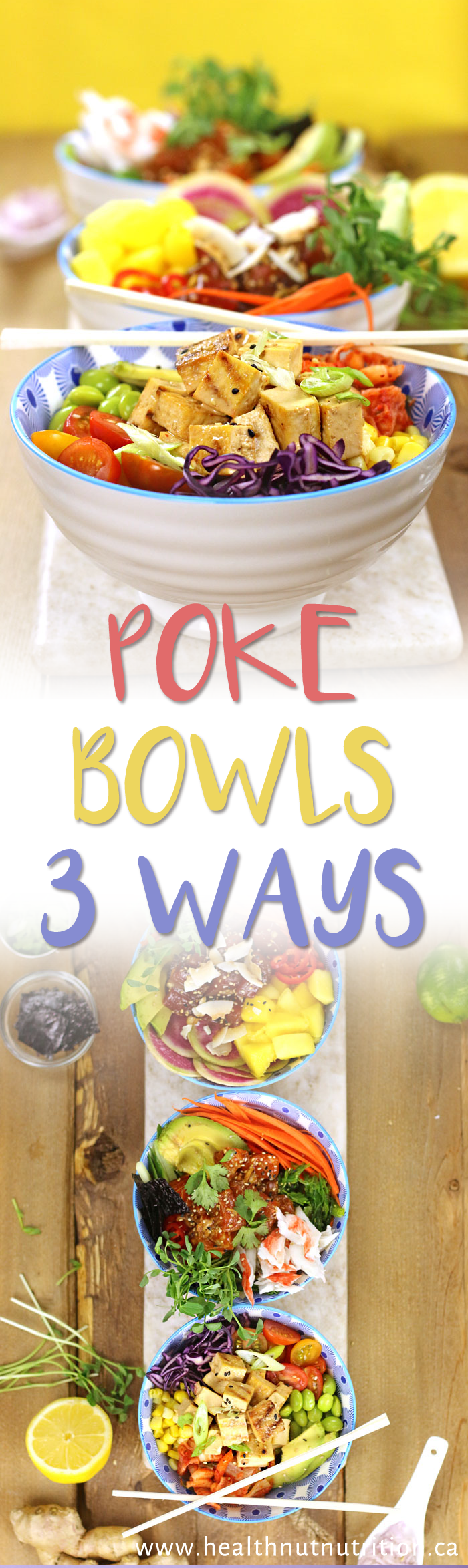 How to Build the PERFECT POKE BOWL - 3 WAYS!