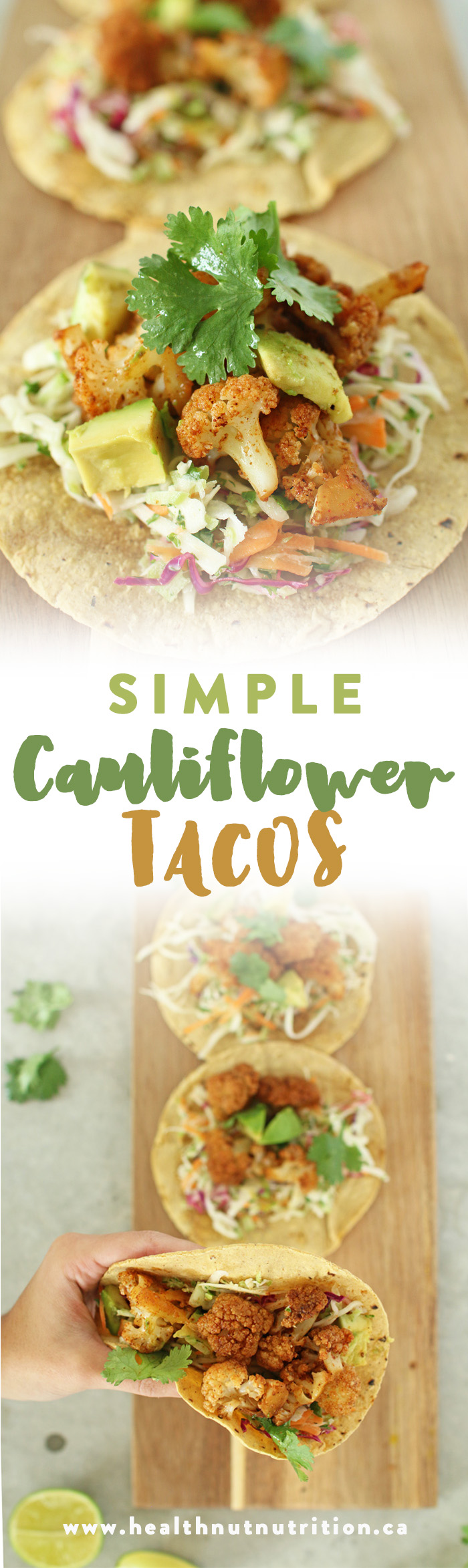 Simple cauliflower taco recipe! Click now to read more, or pin to save for later!
