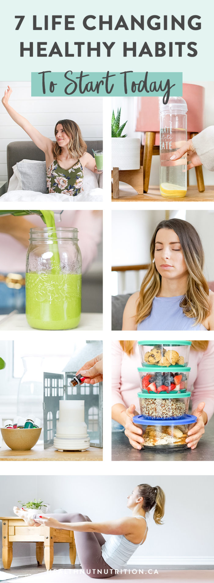 My 7 Life Changing Healthy Habits that are simple, straight forward and realistic and will have you feeling your best in your day-to-day life!