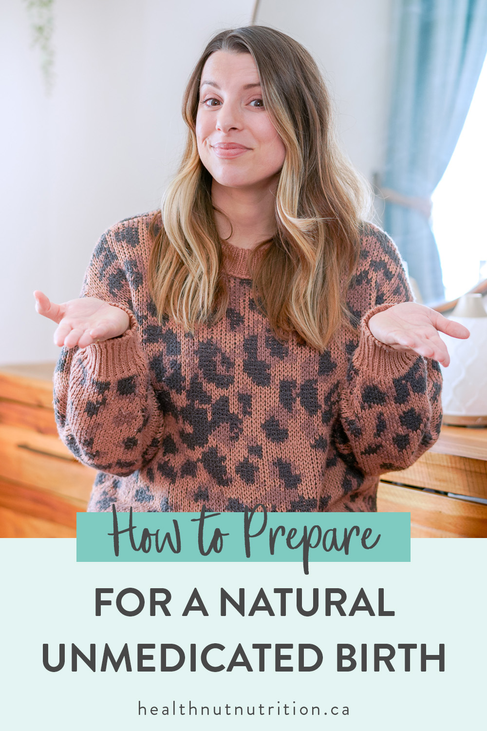 Tips to prepare for a natural unmedicated birth. Support your body during pregnancy, labour, and delivery using safe and natural techniques.